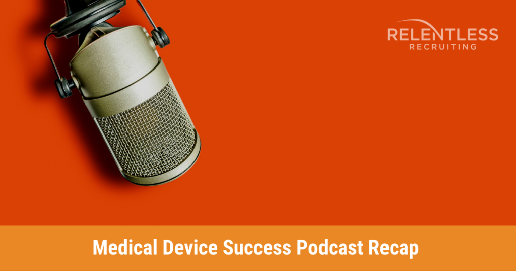 Relentless Blog | Medical Device Success Podcast